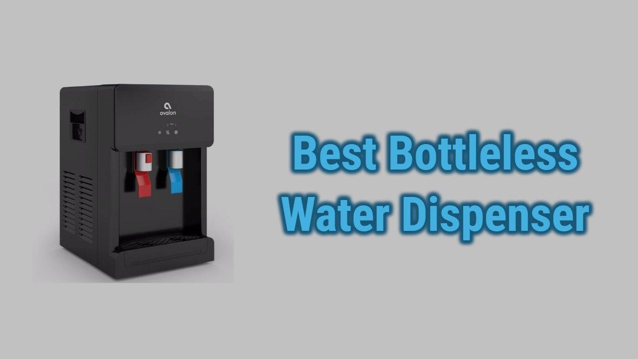 Best Bottleless Water Cooler Dispensers in 2021 | Reviews & Guide