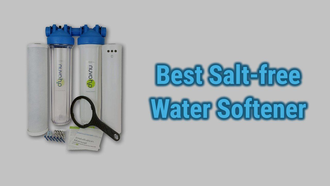 Best Salt-Free Water Softeners of 2021 | Reviews & Top Picks