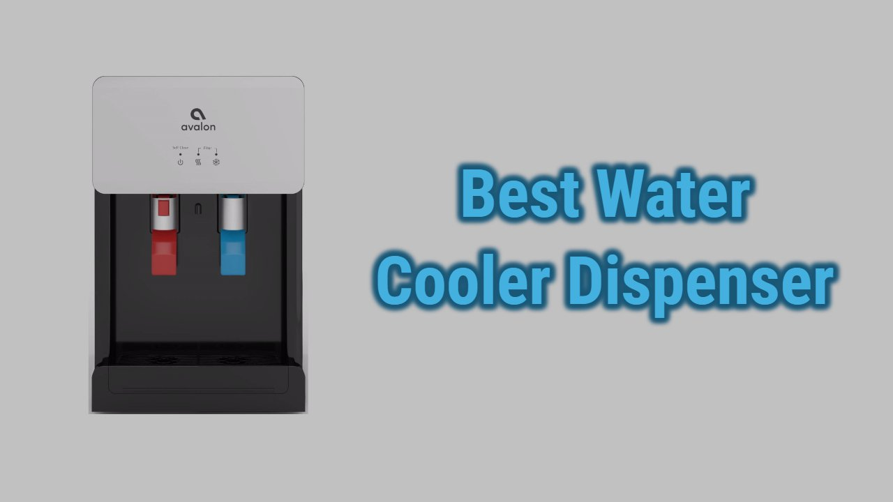 Best Water Cooler Dispensers of 2021 | Reviews & Buying Guide